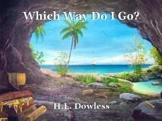 Which Way Do I Go?
