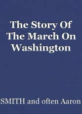 The Story Of The March On Washington