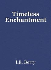 Timeless Enchantment