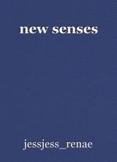 new senses