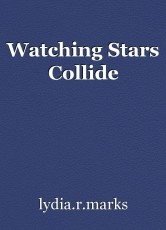 Watching Stars Collide