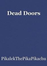 Dead Doors