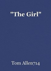 """""""The Girl"""""""