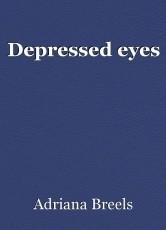 Depressed eyes