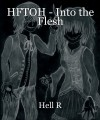 HFTOH - Into the Flesh