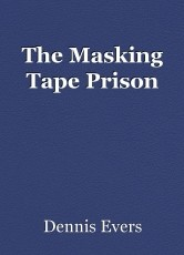 The Masking Tape Prison