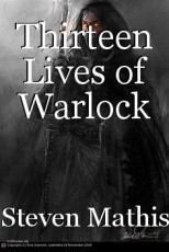 Thirteen Lives of Warlock