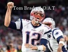 Tom Brady G.O.A.T