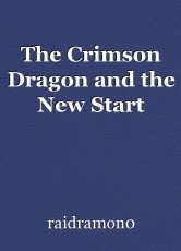 The Crimson Dragon and the New Start