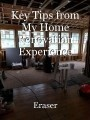 Key Tips from My Home Renovation Experience
