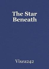 The Star Beneath