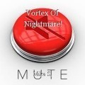 Vortex Of Nightmare!