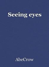 Seeing eyes