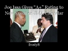 "Joe Issa Gives ""A+"" Rating to New Event on JMA Calendar"