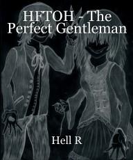 HFTOH - The Perfect Gentleman