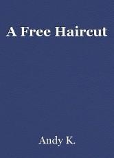 A Free Haircut