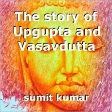 The story of Upgupta and Vasavdutta