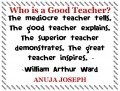 Who is a Good Teacher?