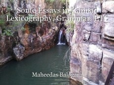 Some Essays in Kannad Lexicography, Grammar, ETC