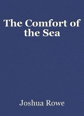 The Comfort of the Sea