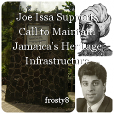 Joe Issa Supports Call to Maintain Jamaica's Heritage Infrastructure
