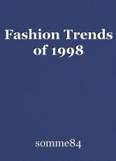 Fashion Trends of 1998