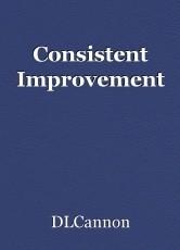 Consistent Improvement