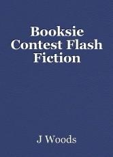 Booksie Contest Flash Fiction