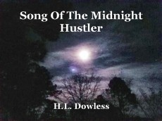 Song Of The Midnight Hustler