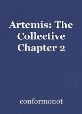 Artemis: The Collective Chapter 2