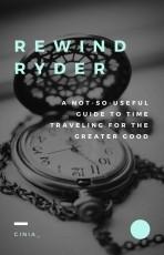 Rewind Ryder