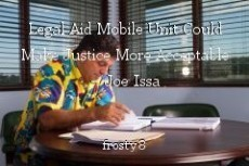 Legal Aid Mobile Unit Could Make Justice More Acceptable – Joe Issa
