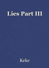 Lies Part III