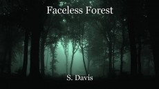 Faceless Forest