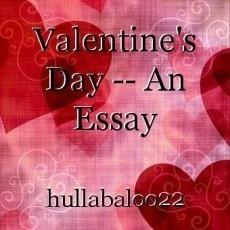 Valentine's Day -- An Essay
