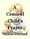 A Comical Child's Prayer