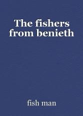 The fishers from benieth