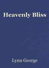 Heavenly Bliss