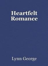Heartfelt Romance
