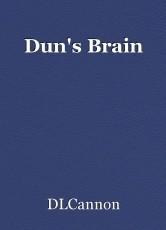 Dun's Brain