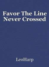 Favor The Line Never Crossed