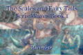 The Scales and Fairy Tails Seris:Waves Book 1