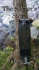 The Stoner's Story