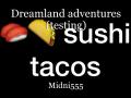Dreamland adventures (testing)