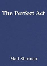 The Perfect Act