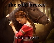 the cold brezee