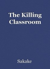The Killing Classroom
