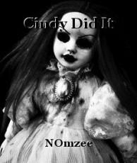 Cindy Did It