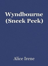 Wyndbourne (Sneek Peek)