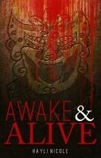 Awake and Alive